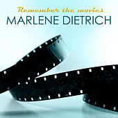 Remember the Movies by Marlene Dietrich