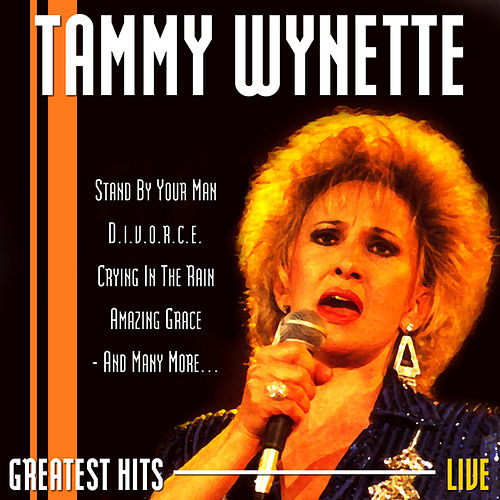 Play & Download Greatest Hits Live by Tammy Wynette | Napster