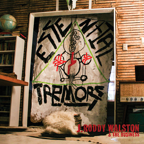 Essential Tremors by J Roddy Walston