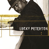 Lucky Peterson by Lucky Peterson