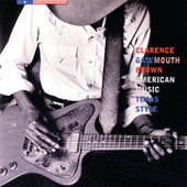 Play & Download American Music, Texas Style by Clarence