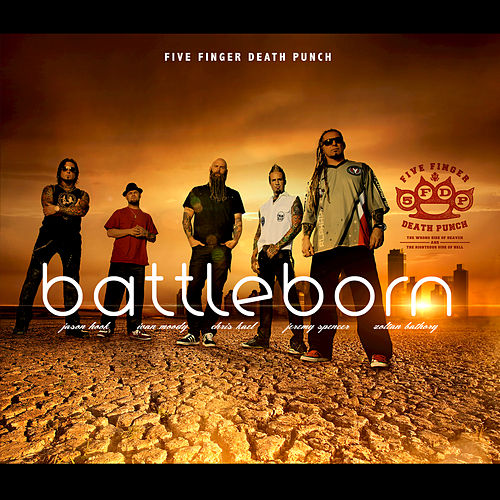 Play & Download Battle Born by Five Finger Death Punch | Napster