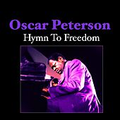 Play & Download Hymn to Freedom by Oscar Peterson | Napster