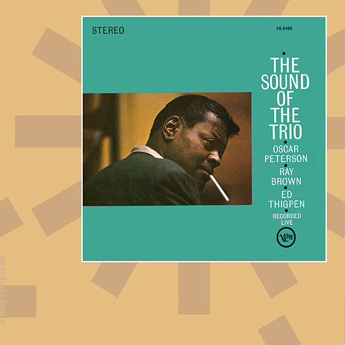 Play & Download Sound Of The Trio by Oscar Peterson | Napster