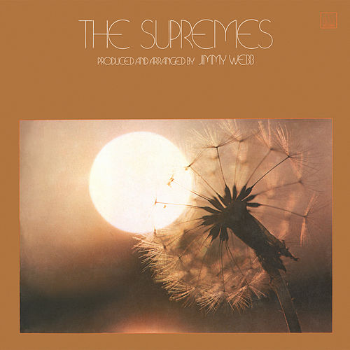 Produced And Arranged By Jimmy Webb by The Supremes