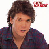 Play & Download Steve Forbert by Steve Forbert | Napster