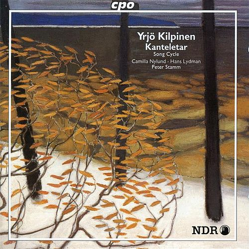 Play & Download Kilpinen: Kanteletar by Camilla Nylund | Napster