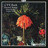 Play & Download C.P.E. Bach: Sacred Songs by Klaus Mertens | Napster