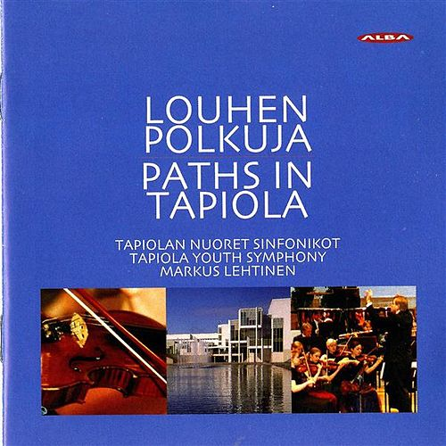 Play & Download Rautavaara: Lintukoto / Pohjola: Tapiolandia by Tapiola Youth Symphony | Napster