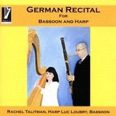 Play & Download German Recital for Basson & Harp by Luc Loubry | Napster
