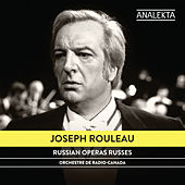 Play & Download Russian Operas by Joseph Rouleau | Napster