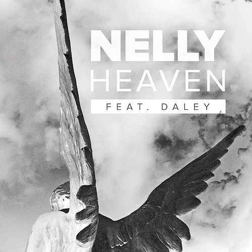 Play & Download Heaven by Nelly | Napster