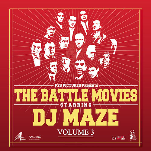 Play & Download The Battle Movies, Vol. 3 by DJ Maze | Napster