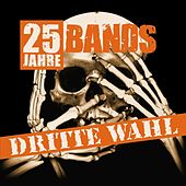 Play & Download Dritte Wahl: 25 Jahre - 25 Bands by Various Artists | Napster