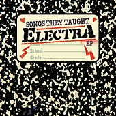 Songs They Taught Electra (EP) by Electra