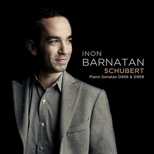 Play & Download Schubert: Piano Sonatas by Inon Barnatan | Napster
