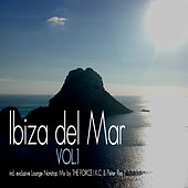 Ibiza del Mar, Vol. 1 by Various Artists