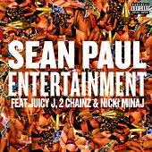 Play & Download Entertainment 2.0 [feat. Juicy J, 2 Chainz and Nicki Minaj] by Sean Paul | Napster