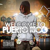 Play & Download Welcome to Puerto Rico by P.Rico | Napster