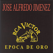 Epoca De Oro by Jose Alfredo Jimenez