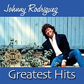 Play & Download Greatest Hits by Johnny Rodriguez | Napster