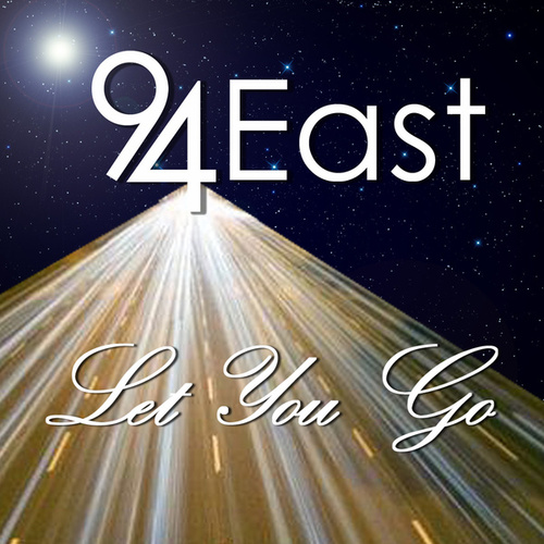 Play & Download Let You Go by 94 East | Napster