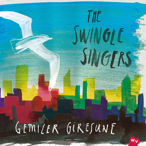 Gemiler Giresune by The Swingle Singers