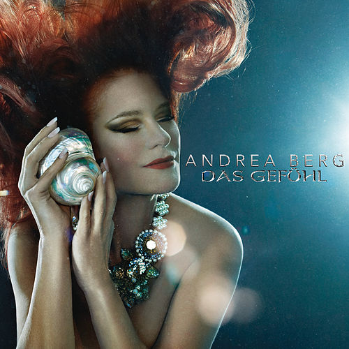 Play & Download Das Gefühl by Andrea Berg | Napster