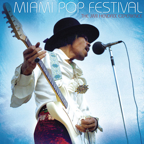 Play & Download Miami Pop Festival by Jimi Hendrix | Napster