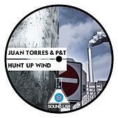 Play & Download Hunt Up Wind by Juan Torres | Napster