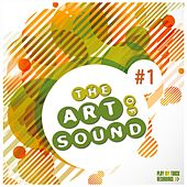 The Art of Sound, Vol. 1 by Various Artists