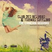 The ChinChin Sessions de Thomas Siffling