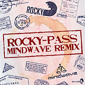 Play & Download Pass (Mindwave Remix) by Rocky | Napster