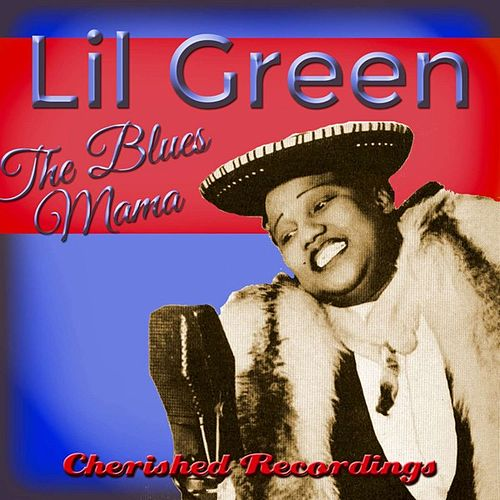The Blues Mama by Lil Green