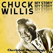 Play & Download My Story by Chuck Willis | Napster