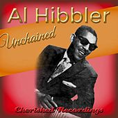 Play & Download Unchained by Al Hibbler | Napster