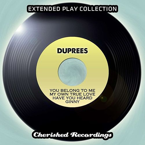 Play & Download The Extended Play Collection, Vol. 140 by The Duprees | Napster