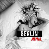 Play & Download Animal by Berlin | Napster