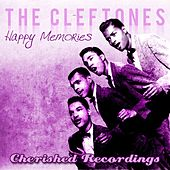 Play & Download Happy Memories by The Cleftones | Napster