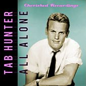All Alone by Tab Hunter