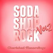 Play & Download Soda Shop Rock, Vol. 2 by Various Artists | Napster