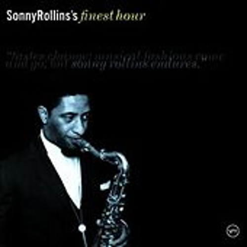 Play & Download Sonny Rollins's Finest Hour by Sonny Rollins | Napster