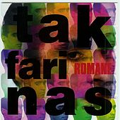 Play & Download Romane (Remasterisé) by Tak Farinas | Napster