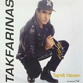 Play & Download Tajmilt Newen (Remasterisé) by Tak Farinas | Napster