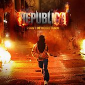 Play & Download Point of No Return by Republica | Napster