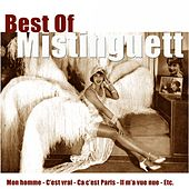 Best of Mistinguett by Mistinguett