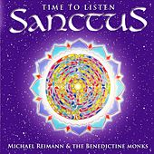 Play & Download Sanctus (Time to listen) by The Benedictine Monks | Napster