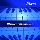 Play & Download Musical Moments by Rioso | Napster