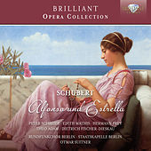 Play & Download Schubert: Alfonso und Estrella, D. 732 by Various Artists | Napster
