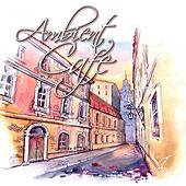 Play & Download Ambient Cafe, Vol. 1 by Various Artists | Napster
